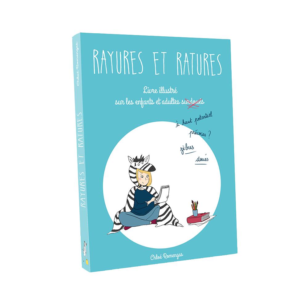 Rayures et Ratures, le livre.